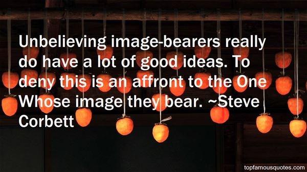Steve Corbett Quotes