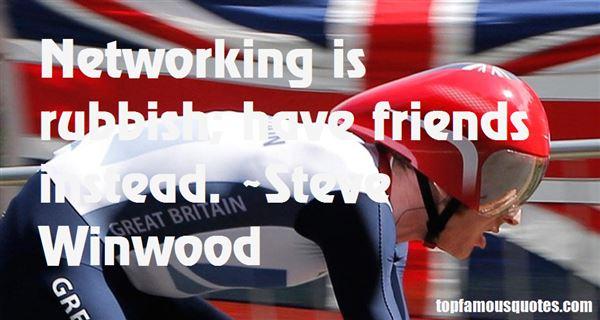 Steve Winwood Quotes