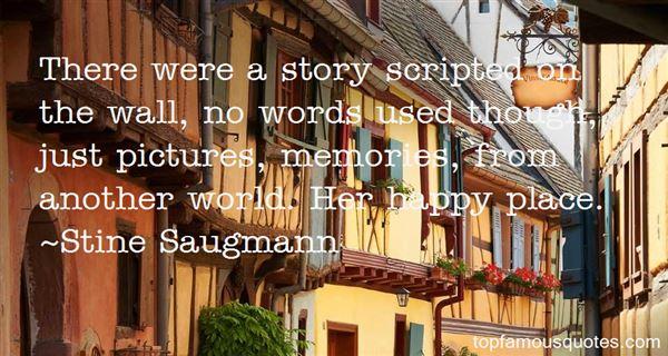 Stine Saugmann Quotes
