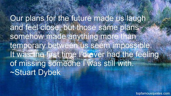 Stuart Dybek Quotes