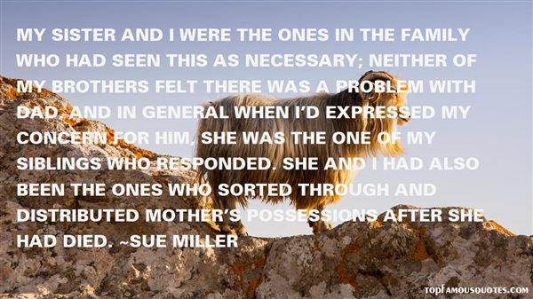 Sue Miller Quotes