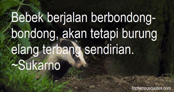 Sukarno Quotes