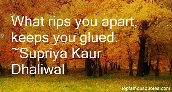 Supriya Kaur Dhaliwal Quotes