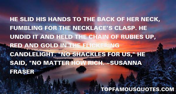 Susanna Fraser Quotes