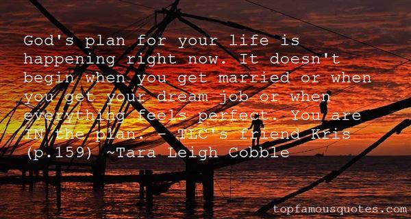 Tara Leigh Cobble Quotes