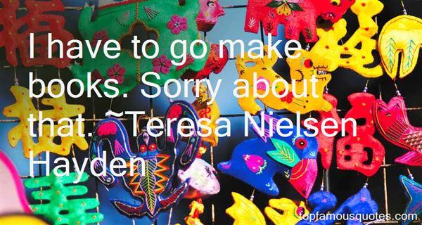 Teresa Nielsen Hayden Quotes