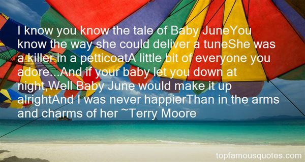 Terry Moore Quotes