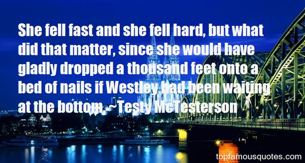 Testy McTesterson Quotes