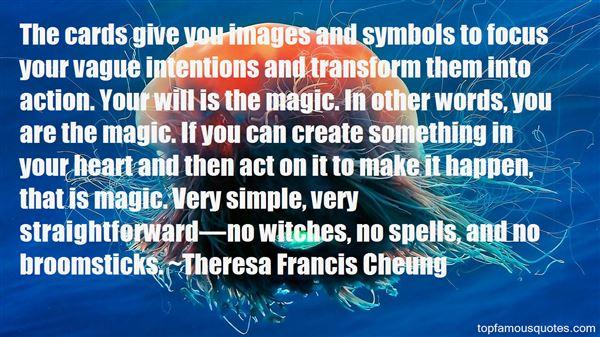 Theresa Francis Cheung Quotes