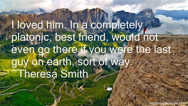 Theresa Smith Quotes