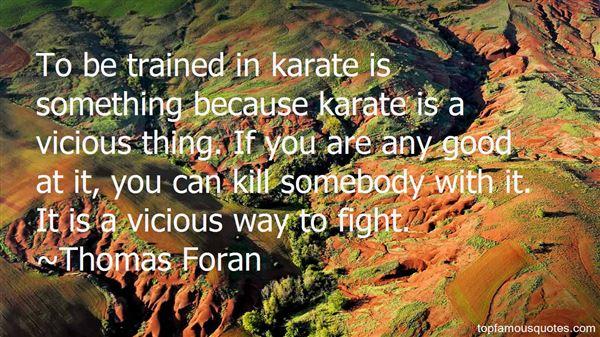 Thomas Foran Quotes