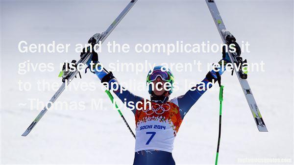 Thomas M. Disch Quotes