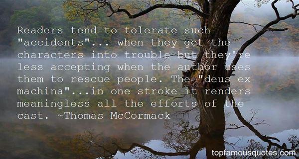 Thomas McCormack Quotes