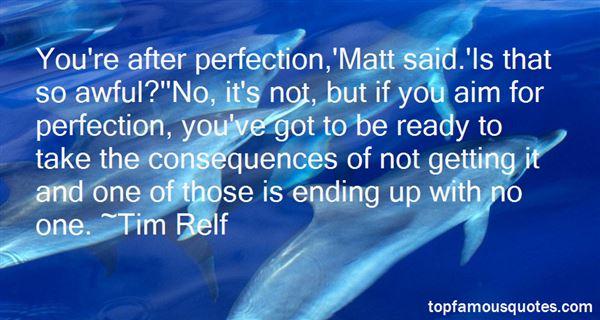 Tim Relf Quotes