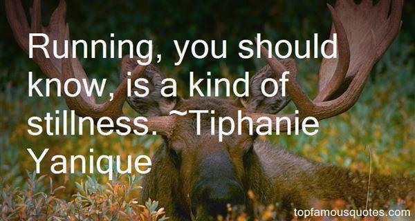 Tiphanie Yanique Quotes