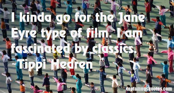 Tippi Hedren Quotes