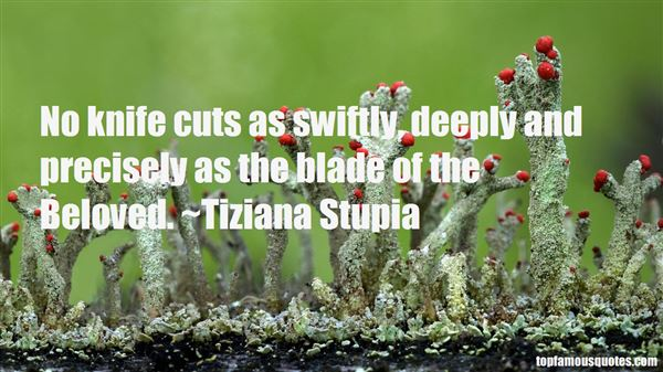 Tiziana Stupia Quotes