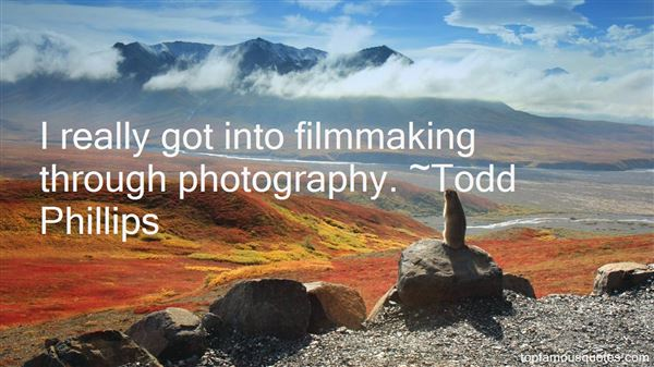 Todd Phillips Quotes