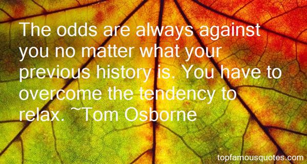 Tom Osborne Quotes