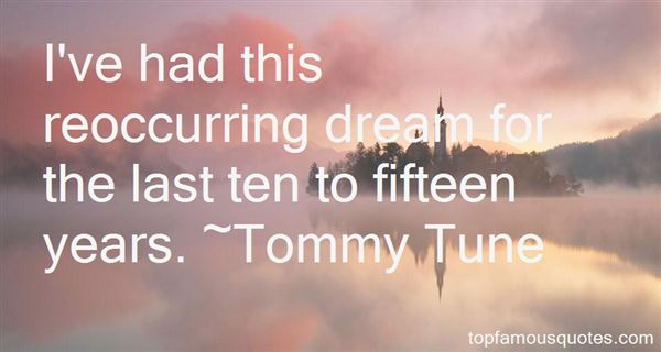 Tommy Tune Quotes