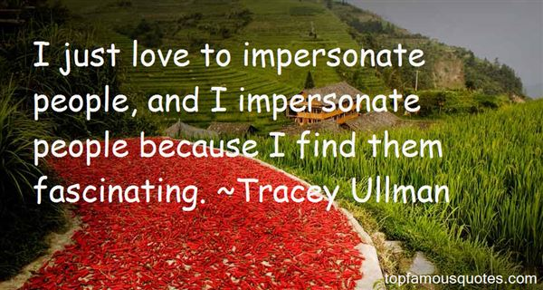 Tracey Ullman Quotes
