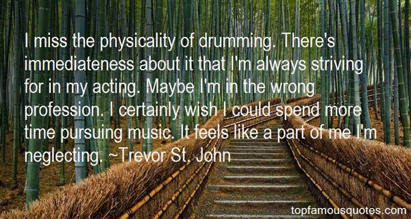 Trevor St. John Quotes