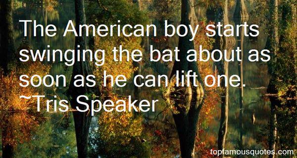 Tris Speaker Quotes