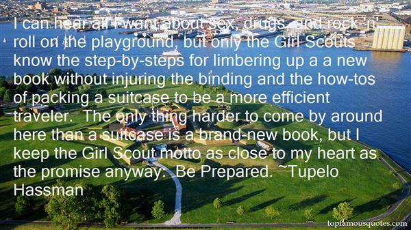 Tupelo Hassman Quotes