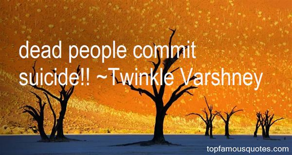 Twinkle Varshney Quotes