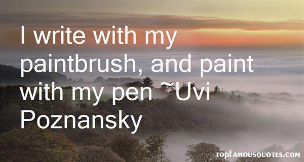 Uvi Poznansky Quotes