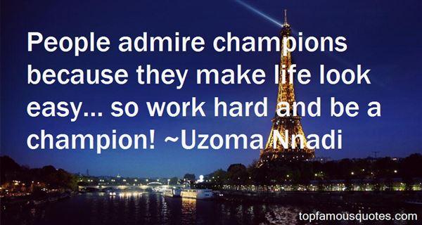 Uzoma Nnadi Quotes