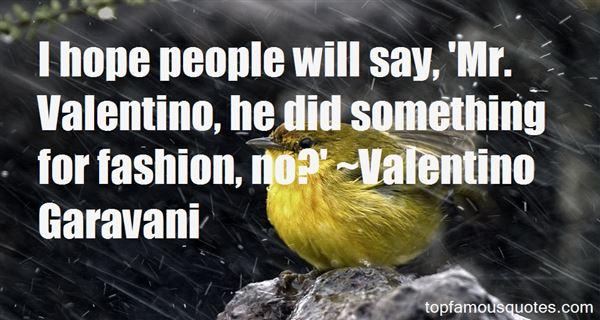 Valentino Garavani Quotes