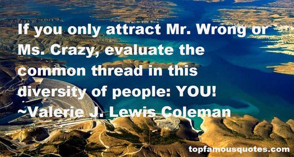 Valerie J. Lewis Coleman Quotes