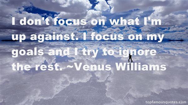 Venus Williams Quotes