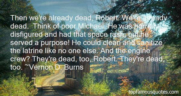 Vernon D. Burns Quotes
