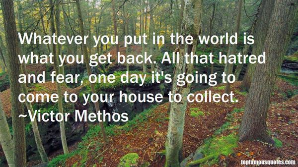 Victor Methos Quotes