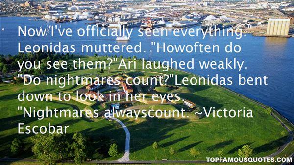 Victoria Escobar Quotes