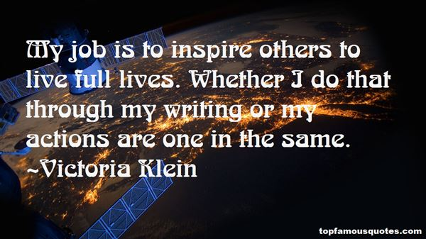 Victoria Klein Quotes
