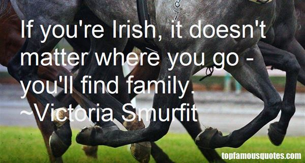 Victoria Smurfit Quotes