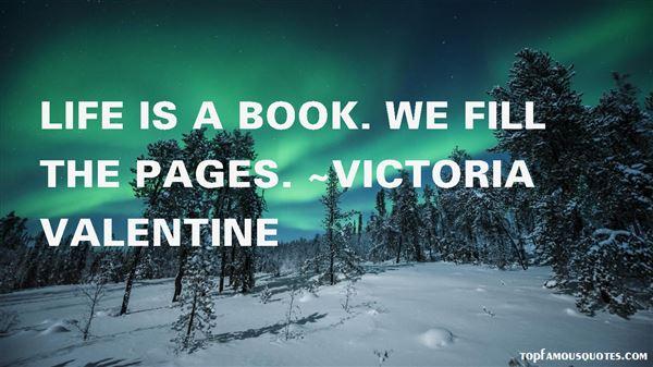 Victoria Valentine Quotes