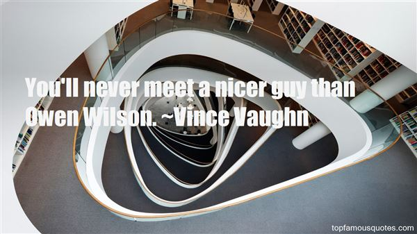 Vince Vaughn Quotes