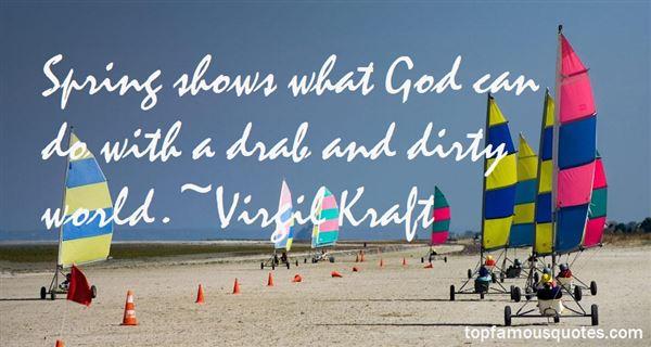 Virgil Kraft Quotes