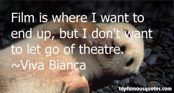 Viva Bianca Quotes