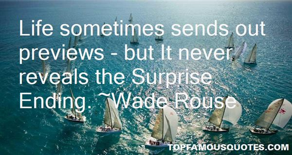 Wade Rouse Quotes