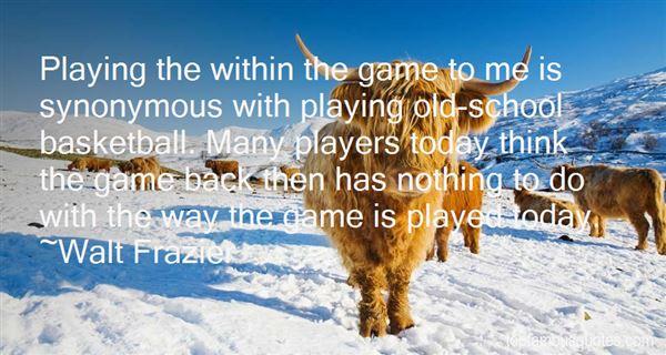 Walt Frazier Quotes