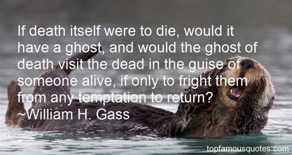 William H. Gass Quotes