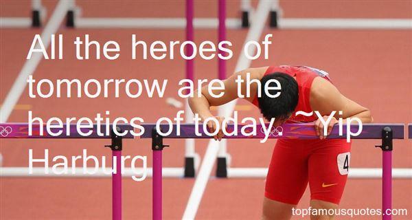 Yip Harburg Quotes