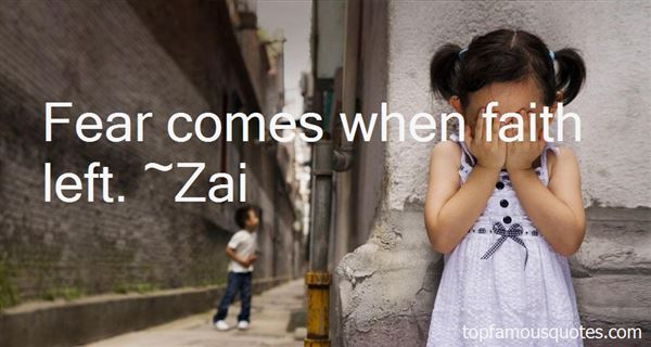 Zai Quotes