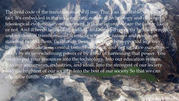 Zoltan Istvan Quotes