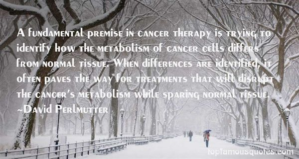 Quotes About Cancer Treatments